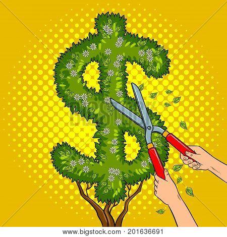 Bush plant in the form of a dollar sign pop art retro vector illustration. Gardener shear plant. Comic book style imitation.