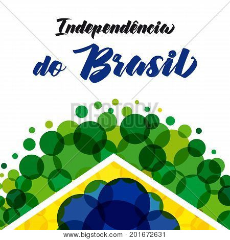Dia de Independencia to Brasil banner. Independence day of Brazil vector background with text Independencia do Brasil and pattern on national flag colors