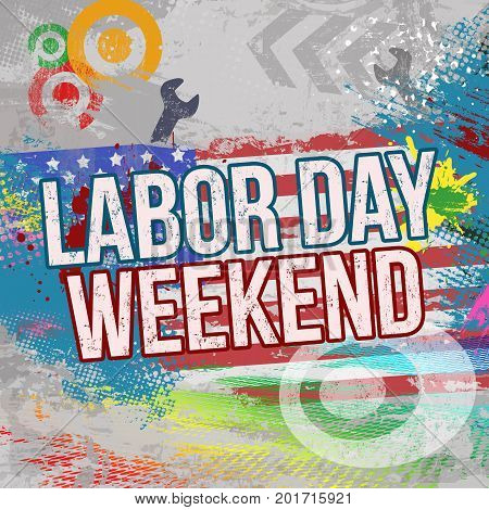 Labor Day Weekend Grunge Poster Background