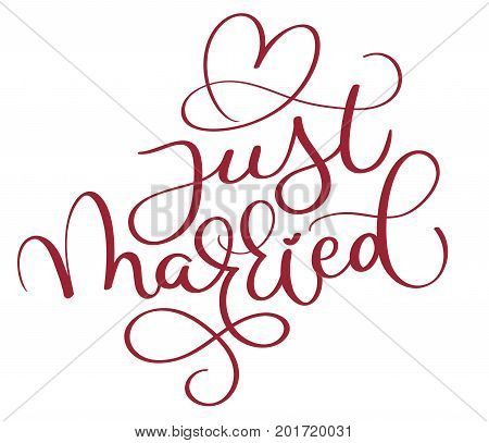 just married red text with heart on white background. Hand drawn Calligraphy lettering Vector illustration EPS10.