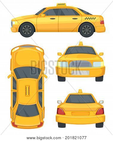 Different views of taxi yellow car. Automobile isolated on white, vector illustration. Car yellow taxi, automobile cab service
