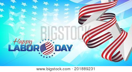 Greeting card or banner in horizontal orientation to Happy Labor Day with white star and striped ribbon. Vector illustration on light blue background with American flag