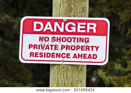 No Shooting Sign Indicating Private Residence Ahead