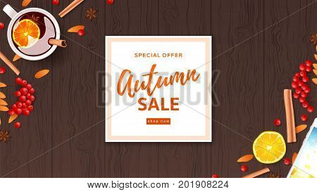 Autumn sale web banner divided on layers. Top view on composition with cup of mulled wine, rowan, cinnamon sticks on wooden texture. Vector illustration for for shopping sale.