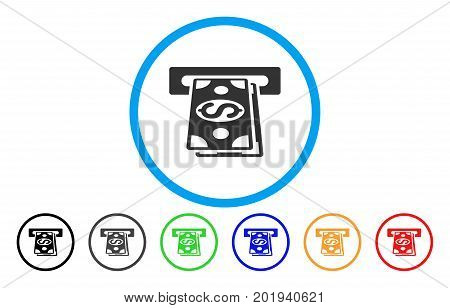 Cash Withdraw vector rounded icon. Image style is a flat gray icon symbol inside a blue circle. Additional color variants are gray, black, blue, green, red, orange.