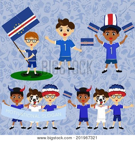 Set of boys with national flags of Cape Verde. Blanks for the day of the flag independence nation day and other public holidays. The guys in sports form with the attributes of the football team