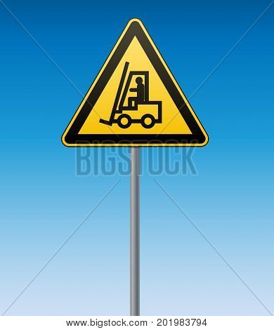 International safety warning sign. Carefully lift truck sign on pole. Black image on yellow triangle. Vector illustration.