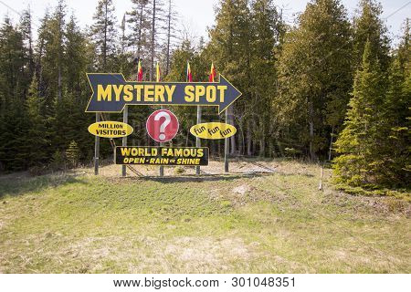 St Ignace, Michigan, Usa - May 6, 2016: Billboard For The Famous Mystery Spot In The Upper Peninsula