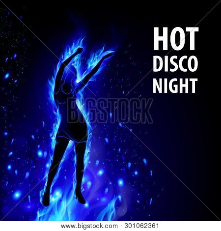 Dancing Hot Girl in Blue Fire on Black Background. Hot Party Night Banner Template poster
