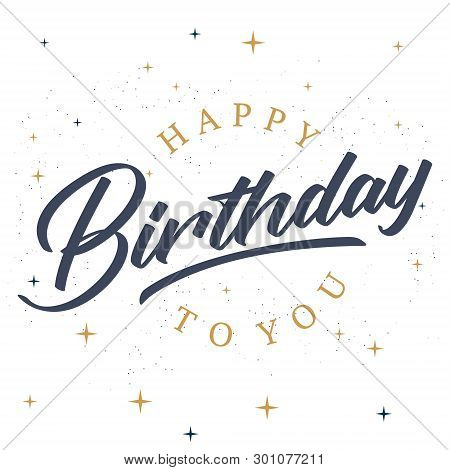 Happy Birthday Text As Birthday Badge/tag/icon. Happy Birthday Card/invitation/banner Template. Birt