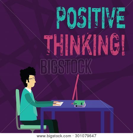 Handwriting Text Positive Thinking. Concept Meaning Mental Attitude In Wich You Expect Favorable Res