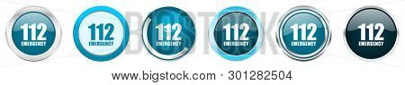 Number emergency 112 silver metallic chrome border icons in 6 options, set of web blue round buttons isolated on white background