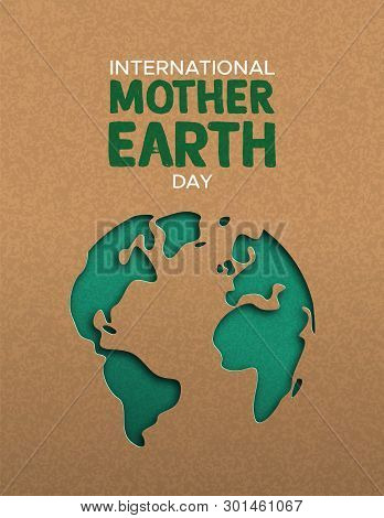 International Mother Earth Day Poster Illustration Of Green Papercut World Map. Recycled Paper Cutou