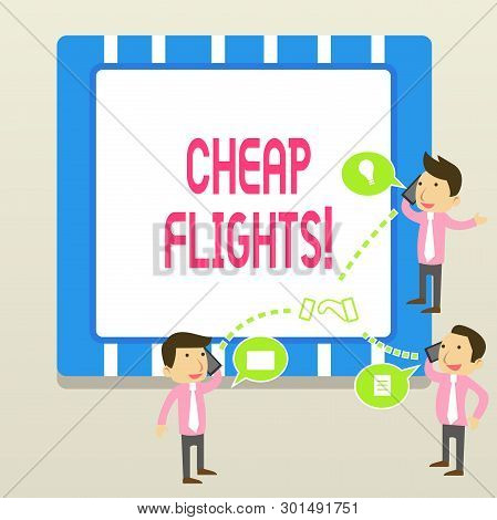Word Writing Text Cheap Flights. Business Concept For Costing Little Money Or Less Than Is Usual Or