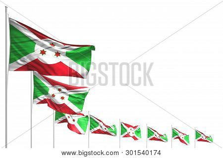 Cute Any Holiday Flag 3d Illustration  - Many Burundi Flags Placed Diagonal Isolated On White With P