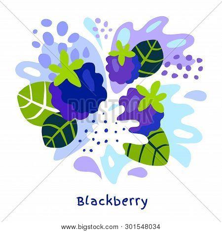 Fresh Blackberry Berry Berries Fruits Juice Splash Organic Food Juicy Blackberries Splatter On Abstr