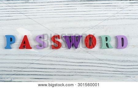 Password Word On Wooden Background Composed From Colorful Abc Alphabet Block Wooden Letters, Copy Sp