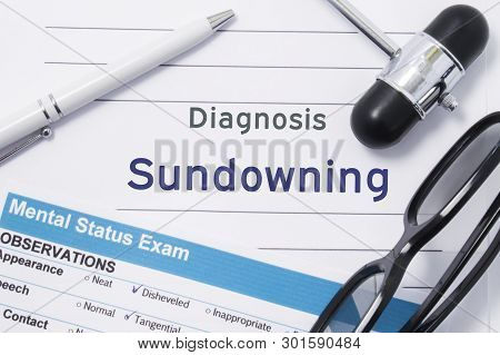 Diagnosis Sundowning. Medical Note Surrounded By Neurologic Hammer, Mental Status Exam With An Inscr