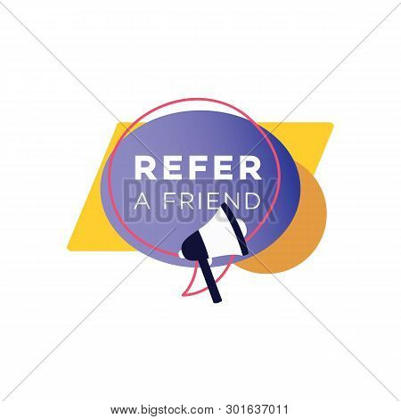 Refer Friend Badge Vector & Photo (Free Trial) | Bigstock