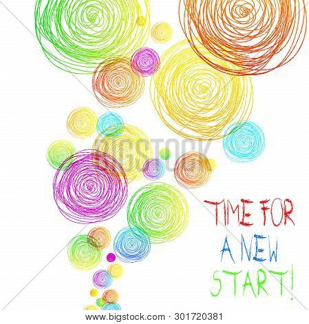 Handwriting Text Time For A New Start. Concept Meaning Something Is Supposed To Begin Right Now Fres