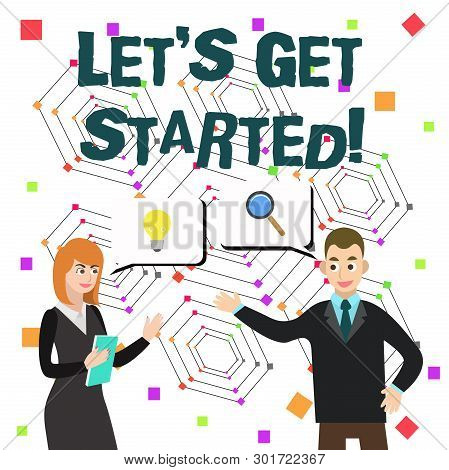 Word Writing Text Let S Get Started. Business Concept For Encouraging Someone To Begin Doing Somethi