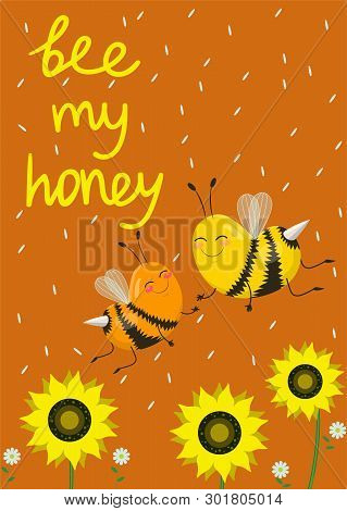 Couple Of Bees In Love.vector Illustration. Inscription Bee My Honey. Romantic Greeting Card For Val