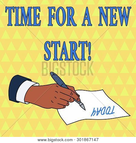 Word Writing Text Time For A New Start. Business Concept For Something Is Supposed To Begin Right No
