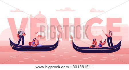 Love In Venice Concept. Happy Couples In Gondolas With Gondoliers Floating At Canal, Hugging, Making