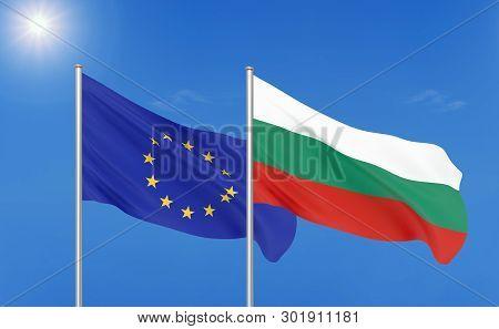 European Union Vs Bulgaria. Thick Colored Silky Flags Of European Union And Bulgaria. 3d Illustratio