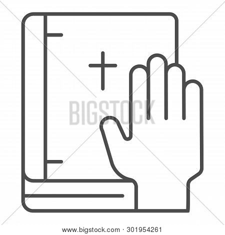 Oath On Bible Thin Line Icon. Swearing On Book Vector Illustration Isolated On White. Honest Outline