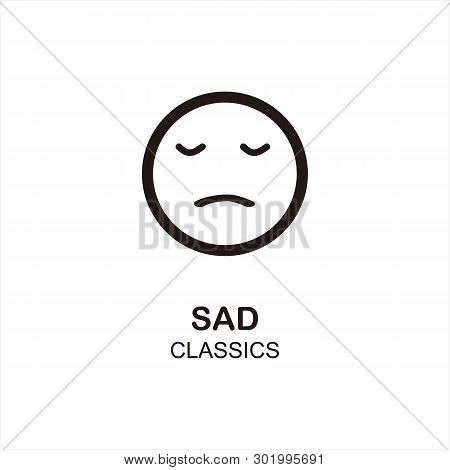 Sad Icon Isolated On White Background From Classics Collection. Sad Icon Trendy And Modern Sad Symbo