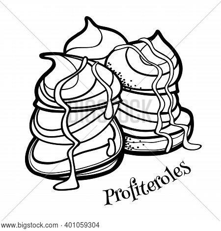 French Dessert Profiteroles. Outline Doodle Style Illustration For Cafe, Bakery, Restaurant Menu Or