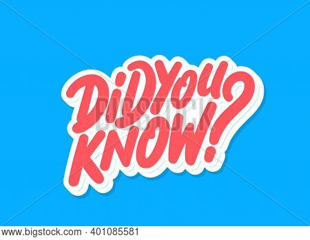 Did You Know. Vector Hand Drawn Lettering Banner.