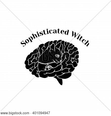 Black Silhouette Of Cat Head Inside Brain And Text Sophisticated Witch. Witchcraft And Magic Vector