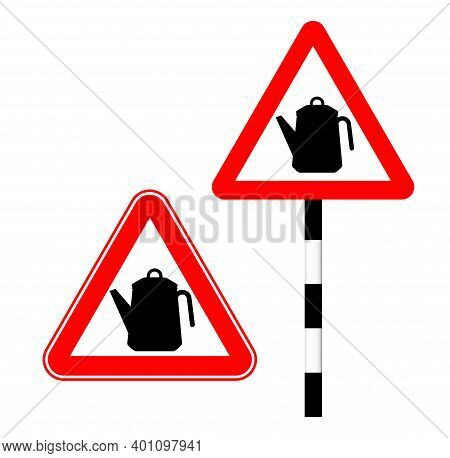 Caution Kettle On The Road. Silhouette Logo Sign. Vector Illustration. Humor. Kettle Road Sign In Re