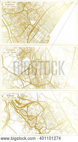 Cartagena, Bilbao and Badalona Spain City Map Set in Retro Style in Golden Color. Outline Map.