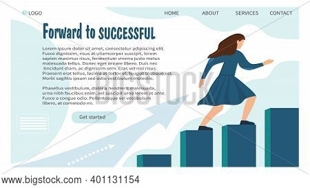 Web Banner Design Template. Woman Goes Up The Stairs. Set A Goal, And Move Towards It. The Concept O