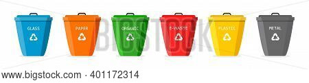 Recycle Trash Bin. Icons Of Bin For Plastic, Glass, Organic, Paper And Metal Waste. Segregate Of Rub