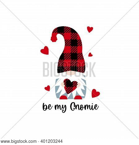 Vector Illustration Of Cute Buffalo Plaid Scandinavian Gnome With Heart And Quote Be My Gnomie. Post