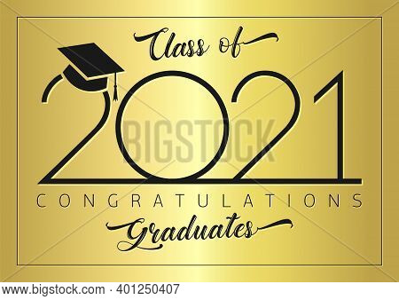 Class Of 2021 Year Graduation Banner, Awards Badge Concept. Shiny Backdrop, Happy Holiday Invitation