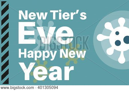 New Tiers Eve - Happy New Year- Vector Illustration With Virus Logos On A Blue Background