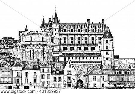 Amboise Castle In Loire Valley, Touraine Region, France. Black White Pencil Illustration.