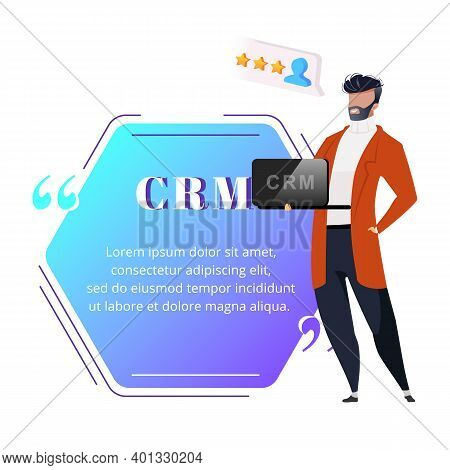 Crm Flat Color Vector Character Quote. Smiling Man Keeps Laptop. Customer Relationship Management. B