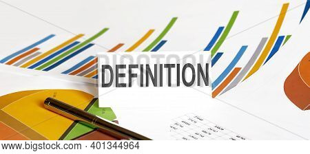 Definition Text On Paper On The Chart Background With Pen