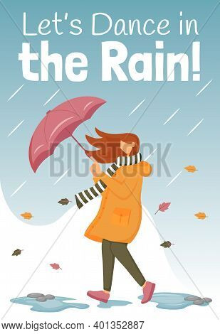Lets Dance In Rain Poster Flat Color Vector Template. Female With Umbrella. Brochure, Cover, Booklet