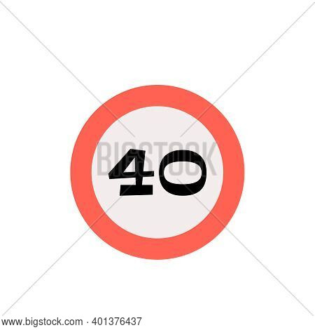 Speed Limit Round Traffic Sign With Number 40 Flat Icon Vector Illustration