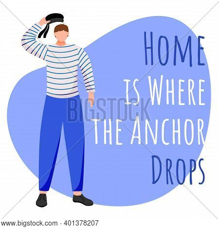 Home Is Where The Anchors Drop Social Media Post Mockup. Sailors Saying. Maritime Quote. Web Banner