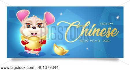 Happy Chinese New Year Banner Cartoon Template. 2020 Winter Holiday Lettering. Mouse With Gold Ingot