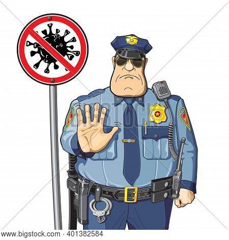 Stop Sign Coronavirus Cop Prohibits Epidemic Covid-19