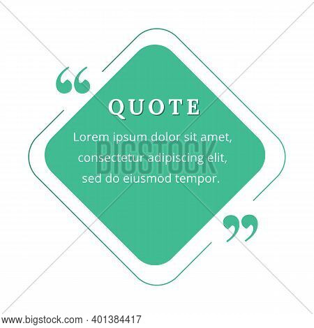 Quote Blank Frame Vector Template. Green Speech Bubble. Quotation, Citation Text Box Design. Rhombus